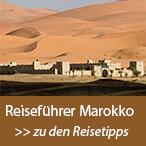 Marokko Reiseführer - Reisetipps & Informationen | La Maison Nomade