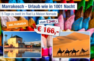 Marrakesch - Urlaub wie in 1001 Nacht