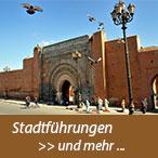 Stadtführungen und viele weitere Aktivitäten   Ein Service Ihres Riad Hotel La Maison Nomade in Marrakesch unter deutscher Leitung