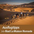 Ausflugtipps rund um Marrakesch | Rundreisen und Rundtouren von Ihrem La Maison Nomade